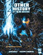Cover-Bild zu Ridley, John: The Other History of the DC Universe
