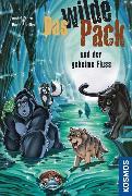 Cover-Bild zu Pfeiffer, Boris: Das Wilde Pack, 3, und der geheime Fluss