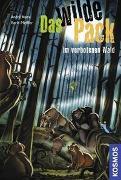 Cover-Bild zu Pfeiffer, Boris: Das Wilde Pack, 6, im verbotenen Wald