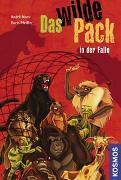 Cover-Bild zu Pfeiffer, Boris: Das Wilde Pack, 5, in der Falle