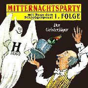 Cover-Bild zu eBook Mitternachtsparty, Folge 1: Der Geisterjäger