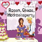 Cover-Bild zu eBook Rosen, Chaos, Hochzeitsparty