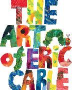 Cover-Bild zu Carle, Eric: The Art of Eric Carle