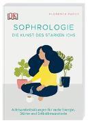 Cover-Bild zu Sophrologie. Die Kunst des starken Ichs