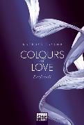 Cover-Bild zu Taylor, Kathryn: Colours of Love - Entfesselt
