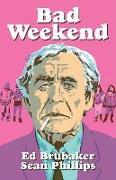 Cover-Bild zu Ed Brubaker: Bad Weekend