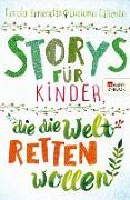 Cover-Bild zu eBook Storys für Kinder, die die Welt retten wollen