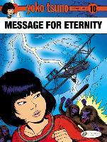 Cover-Bild zu Leloup, Roger: Yoko Tsuno Vol. 10: Message for Eternity