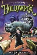 Cover-Bild zu Townsend, Jessica: Hollowpox: The Hunt for Morrigan Crow