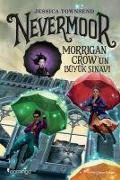 Cover-Bild zu Townsend, Jessica: Nevermoor - Morrigan Crowun Büyük Sinavi