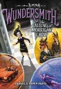 Cover-Bild zu Townsend, Jessica: Wundersmith: The Calling of Morrigan Crow