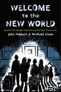 Cover-Bild zu Halpern, Jake: WELCOME TO THE NEW WORLD