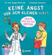 Cover-Bild zu Mottl-Link, Sibylle: Keine Angst vor dem kleinen Piks!