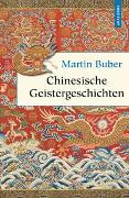Cover-Bild zu Buber, Martin: Chinesische Geistergeschichten