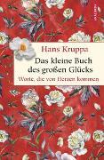 Cover-Bild zu Kruppa, Hans: Das kleine Buch des großen Glücks