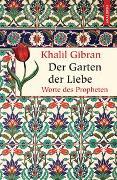 Cover-Bild zu Gibran, Khalil: Der Garten der Liebe