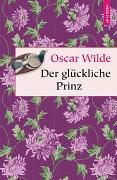 Cover-Bild zu Wilde, Oscar: Der glückliche Prinz