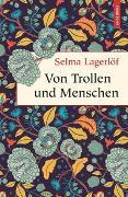 Cover-Bild zu Lagerlöf, Selma: Von Trollen und Menschen