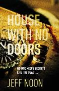 Cover-Bild zu Noon, Jeff: House with No Doors (eBook)