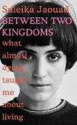 Cover-Bild zu Jaouad, Suleika: Between Two Kingdoms (eBook)