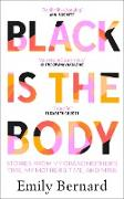 Cover-Bild zu Bernard, Emily: Black is the Body (eBook)