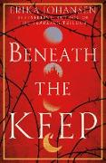 Cover-Bild zu Johansen, Erika: Beneath the Keep (eBook)