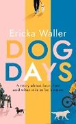 Cover-Bild zu Waller, Ericka: Dog Days (eBook)