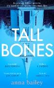 Cover-Bild zu Bailey, Anna: Tall Bones (eBook)