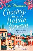Cover-Bild zu Thomas, Jo: Chasing the Italian Dream (eBook)