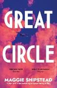 Cover-Bild zu Shipstead, Maggie: Great Circle (eBook)