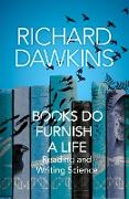 Cover-Bild zu Dawkins, Richard: Books do Furnish a Life (eBook)