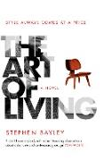 Cover-Bild zu Bayley, Stephen: The Art of Living (eBook)