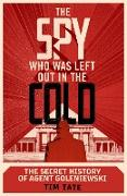 Cover-Bild zu Tate, Tim: The Spy who was left out in the Cold (eBook)