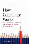 Cover-Bild zu Robertson, Ian: How Confidence Works (eBook)