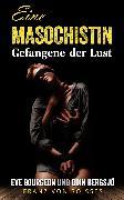 Cover-Bild zu Soisses, Franz von: Eine Masochistin (eBook)
