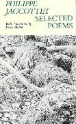 Cover-Bild zu Jaccottet, Philippe: Selected Poems - Philippe Jaccottet