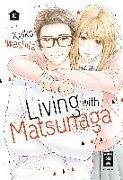 Cover-Bild zu Iwashita, Keiko: Living with Matsunaga 10