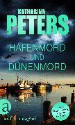 Cover-Bild zu Peters, Katharina: Hafenmord und Dünenmord (eBook)