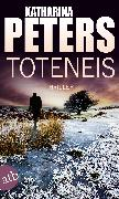 Cover-Bild zu Peters, Katharina: Toteneis (eBook)