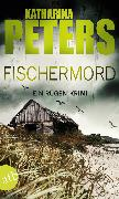 Cover-Bild zu Peters, Katharina: Fischermord (eBook)