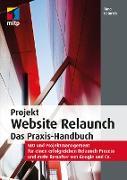 Cover-Bild zu Heinrich, Timo: Projekt Website Relaunch - Das Praxis-Handbuch (eBook)