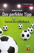 Cover-Bild zu Heuer, Andreas: Der perfekte Tipp