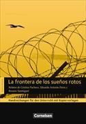 Cover-Bild zu Espacios literarios B1. La frontera de los sueños rotos 1