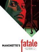 Cover-Bild zu Manchette, Jean-Patrick: Manchette's Fatale