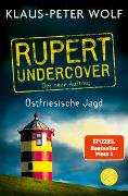 Cover-Bild zu Wolf, Klaus-Peter: Rupert undercover - Ostfriesische Jagd