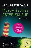 Cover-Bild zu Wolf, Klaus-Peter: Mörderisches Ostfriesland (eBook)