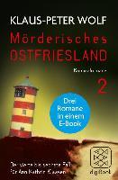 Cover-Bild zu Wolf, Klaus-Peter: Mörderisches Ostfriesland II (Bd. 4-6) (eBook)