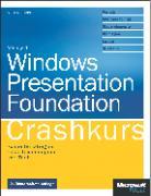 Cover-Bild zu Windows Presentation Foundation - Crashkurs. 2. aktualisierte Auflage