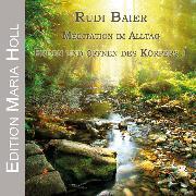 Cover-Bild zu Meditation im Alltag - Erden und Öffnen des Körpers 1