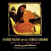 Cover-Bild zu Sacred Sounds of the Female Orishas